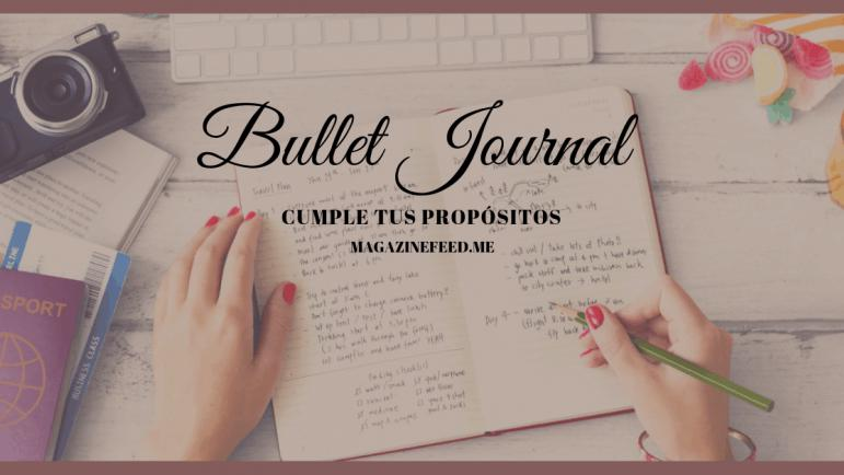 Cumple tus propósitos con un BULLET JOURNAL